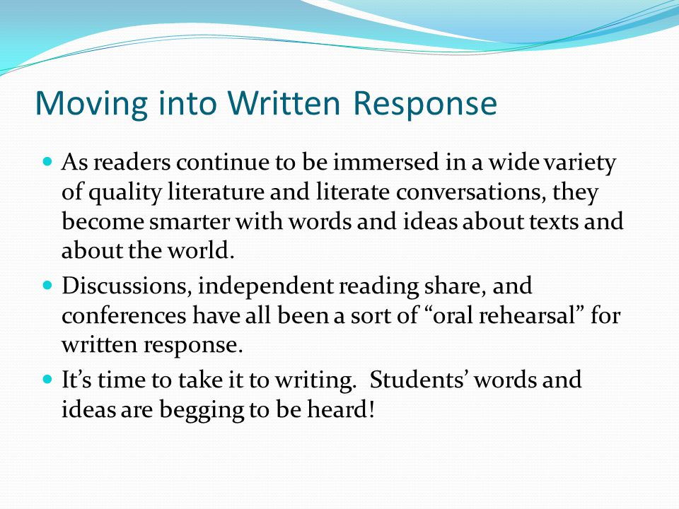 Moving into Written Response
