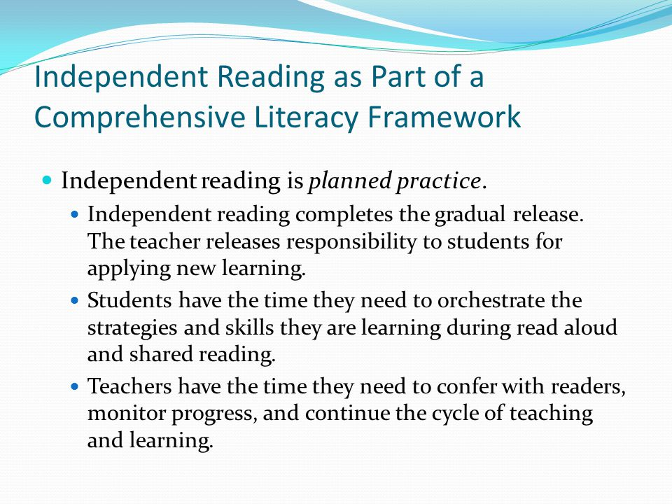 Independent Reading as Part of a Comprehensive Literacy Framework