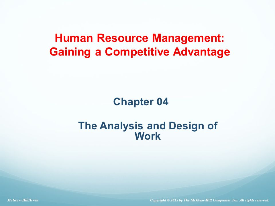 Chapter 04 The Analysis and Design of Work