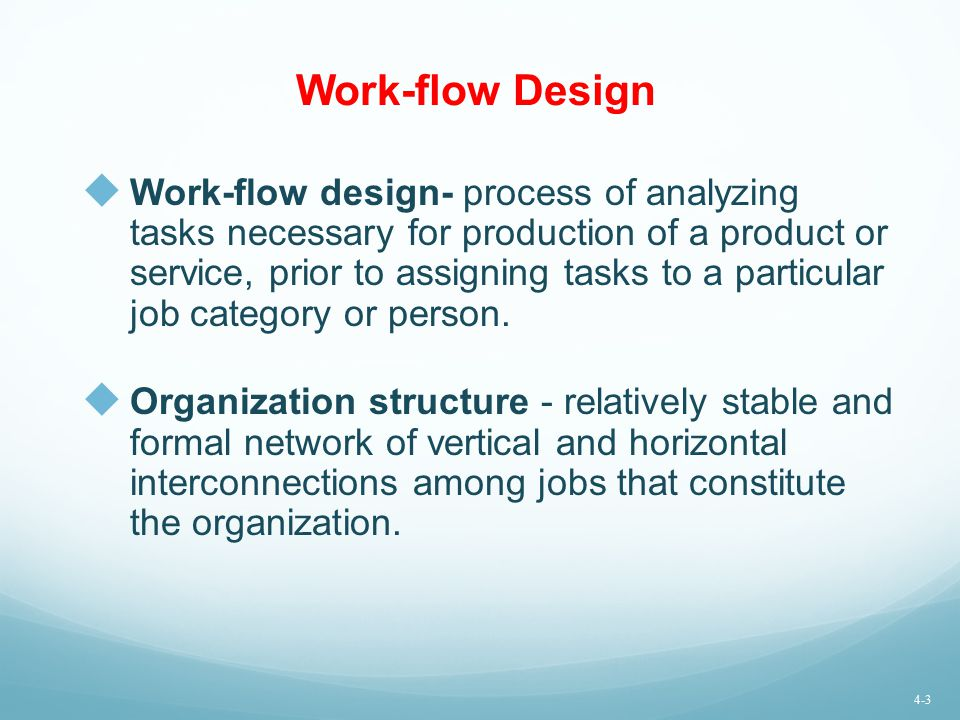 Work-flow Design