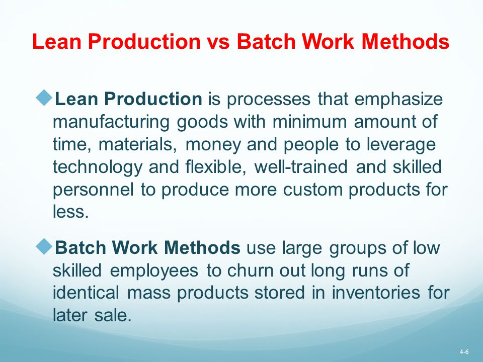 Lean Production vs Batch Work Methods