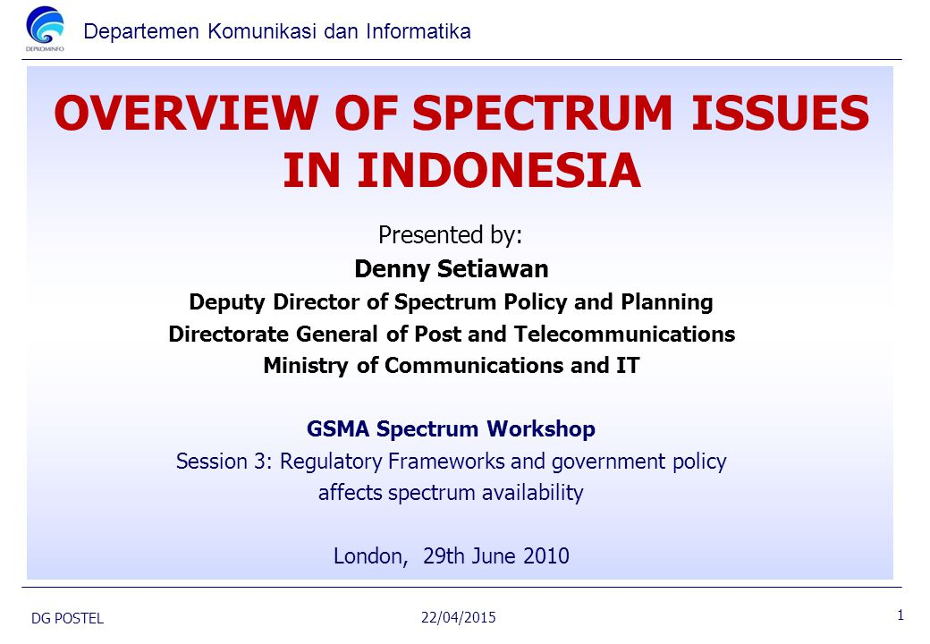 OVERVIEW OF SPECTRUM ISSUES IN INDONESIA