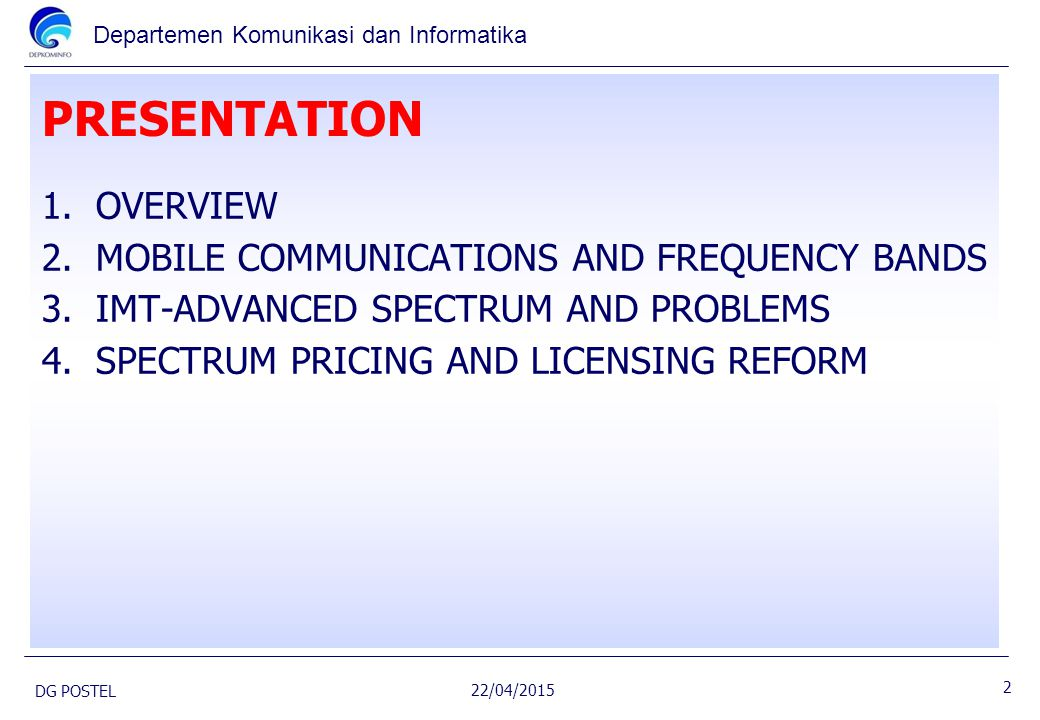 PRESENTATION OVERVIEW MOBILE COMMUNICATIONS AND FREQUENCY BANDS