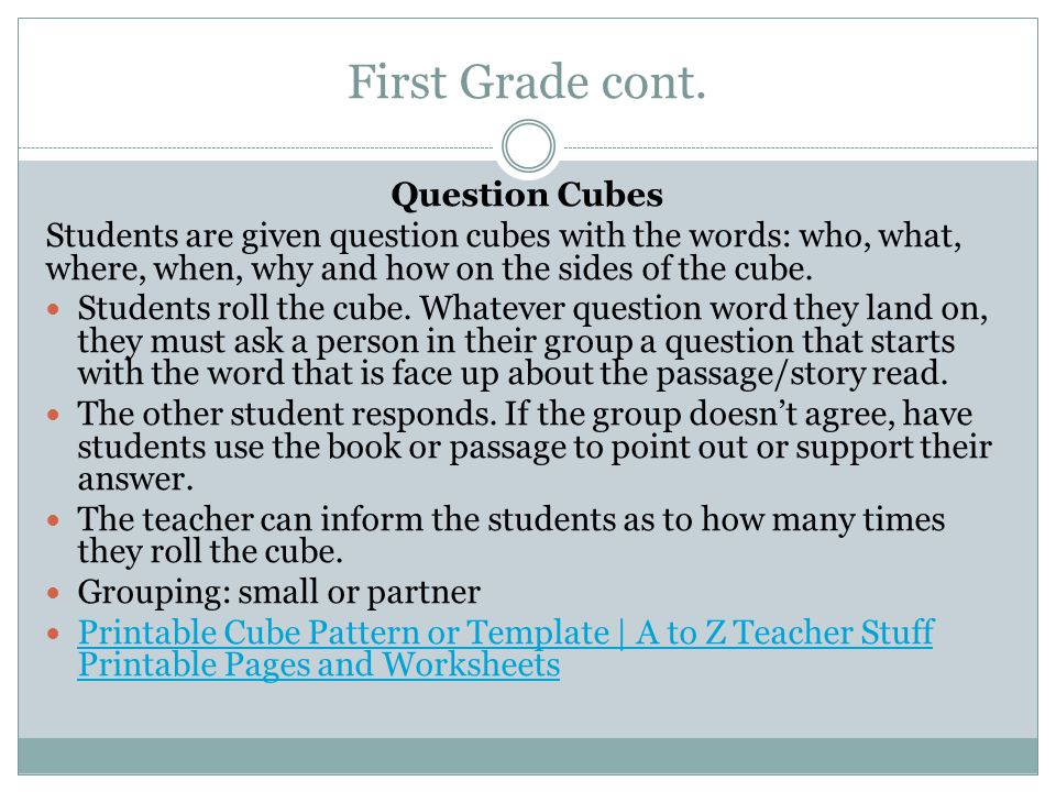 First Grade cont. Question Cubes