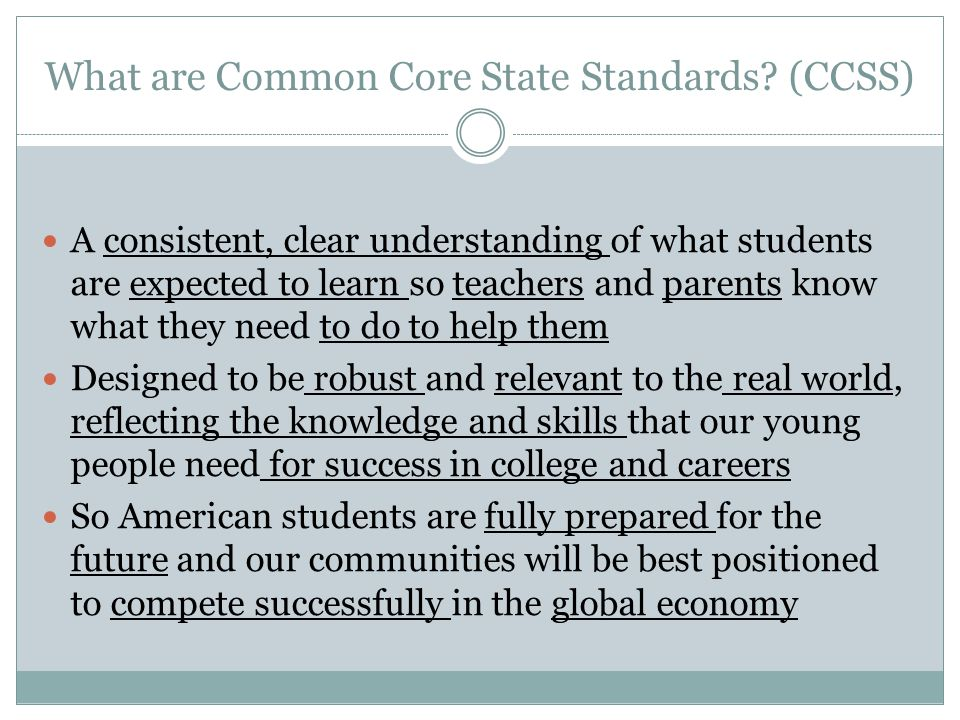 What are Common Core State Standards (CCSS)