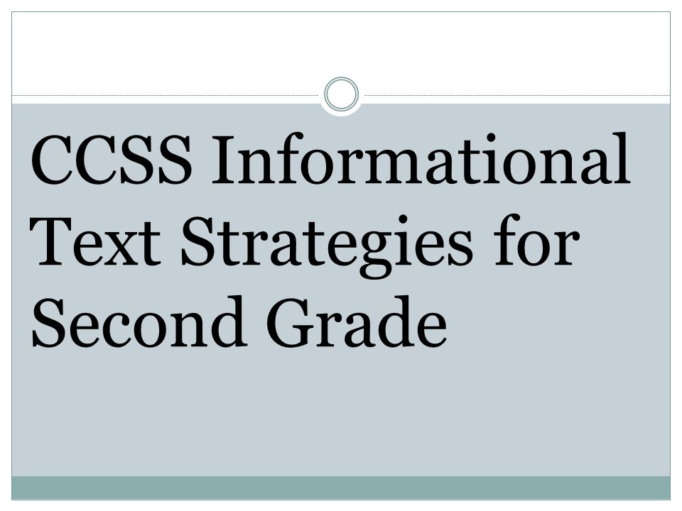 CCSS Informational Text Strategies for Second Grade