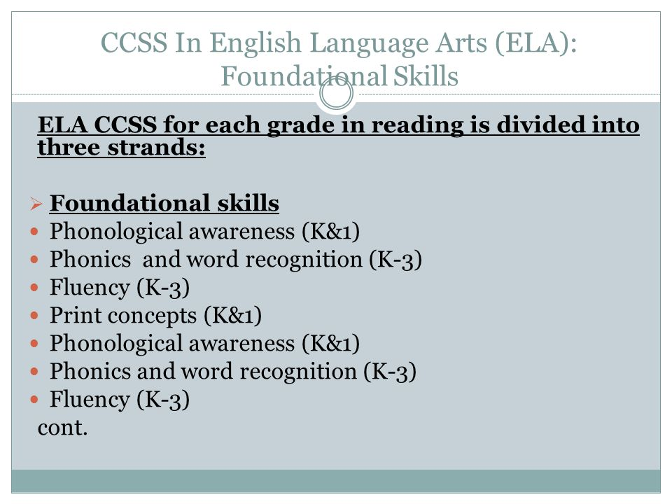 CCSS In English Language Arts (ELA): Foundational Skills