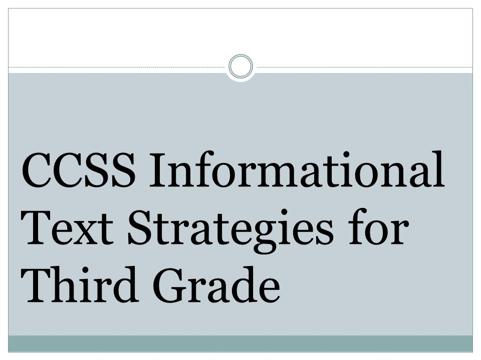 CCSS Informational Text Strategies for Third Grade