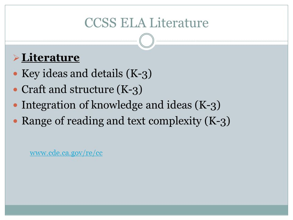 CCSS ELA Literature Literature Key ideas and details (K-3)