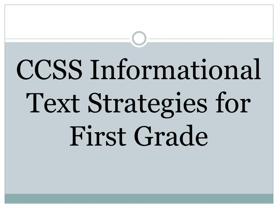 CCSS Informational Text Strategies for First Grade