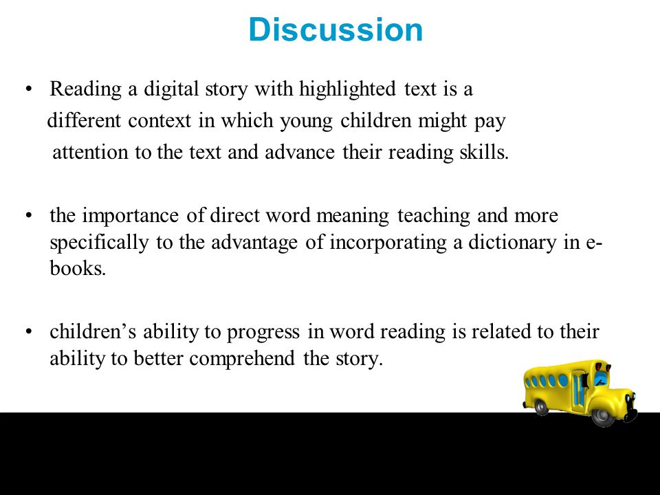 Discussion Reading a digital story with highlighted text is a