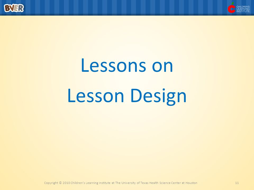 Lessons on Lesson Design