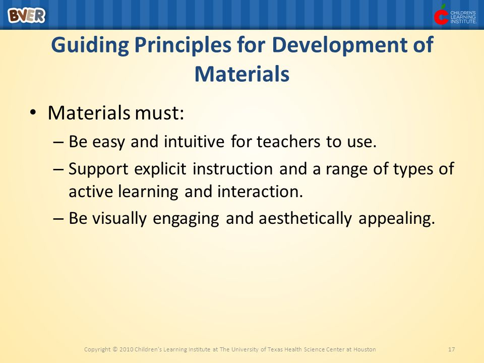 Guiding Principles for Development of Materials