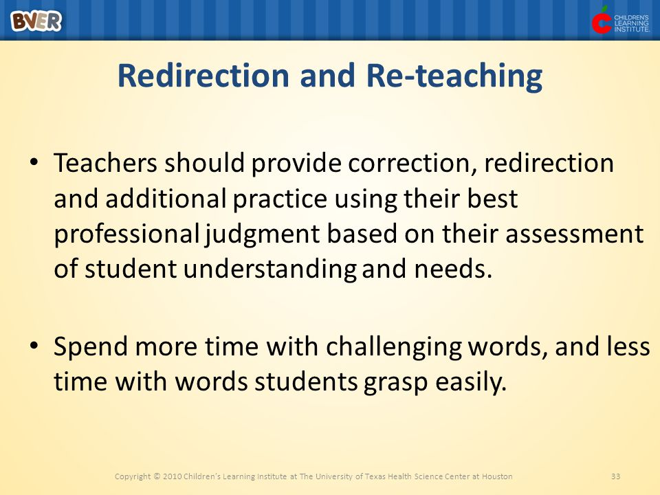 Redirection and Re-teaching