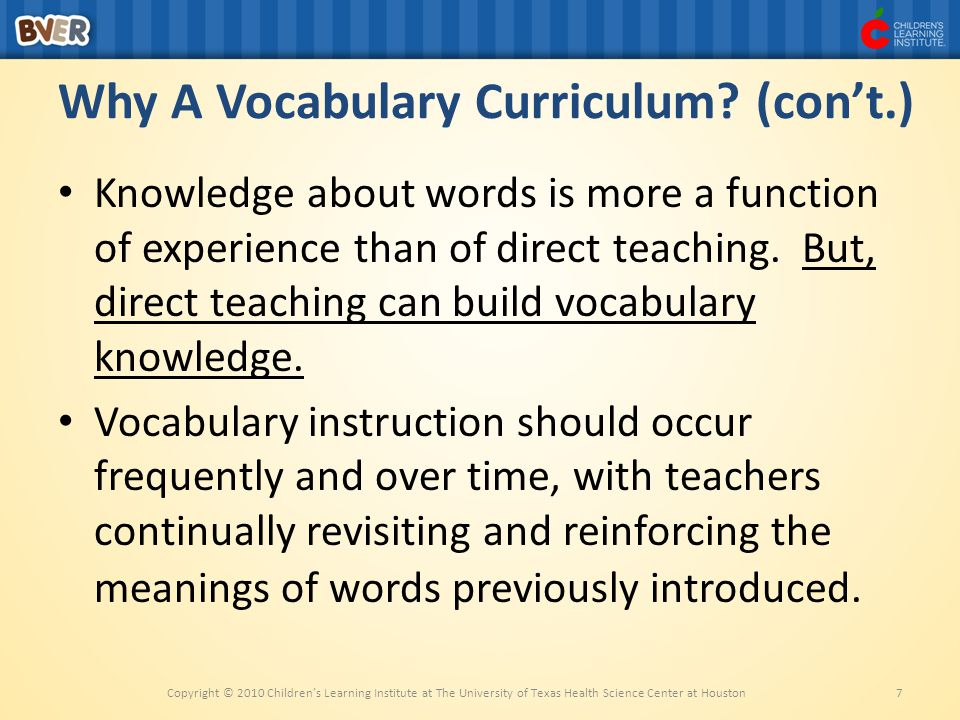 Why A Vocabulary Curriculum (con't.)