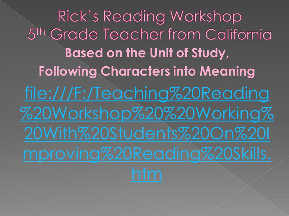 Rick's Reading Workshop 5th Grade Teacher from California