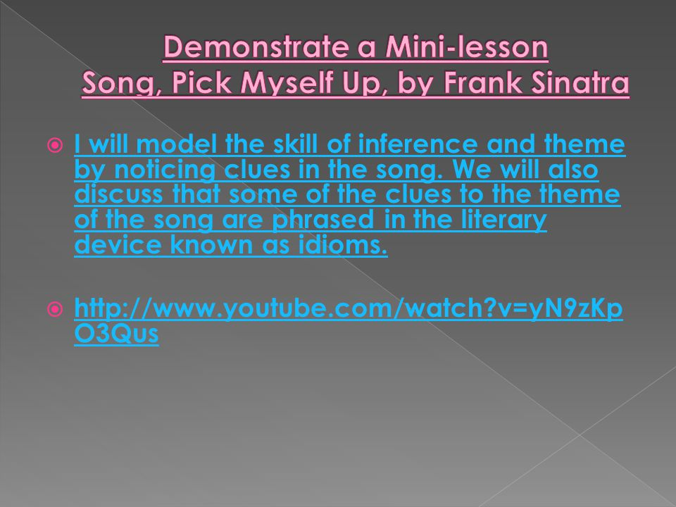Demonstrate a Mini-lesson Song, Pick Myself Up, by Frank Sinatra