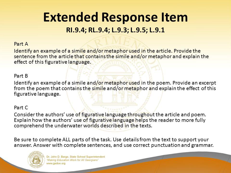 Extended Response Item RI.9.4; RL.9.4; L.9.3; L.9.5; L.9.1