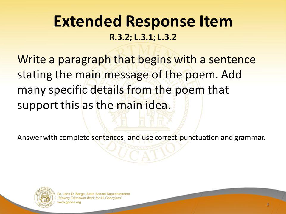 Extended Response Item R.3.2; L.3.1; L.3.2