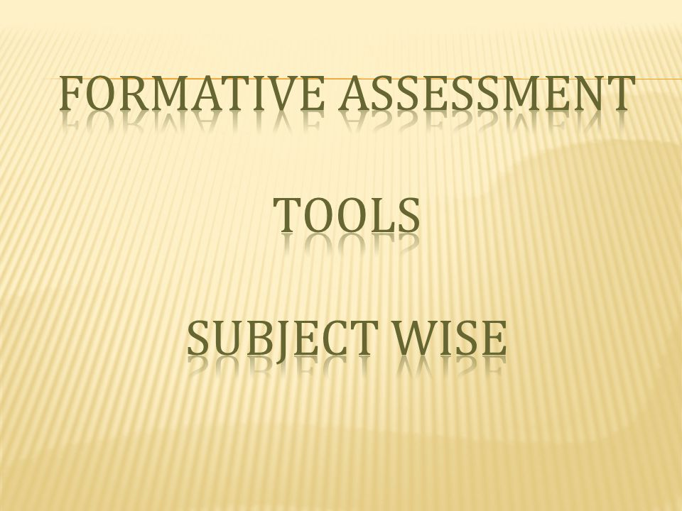 Formative assessment tools subject wise