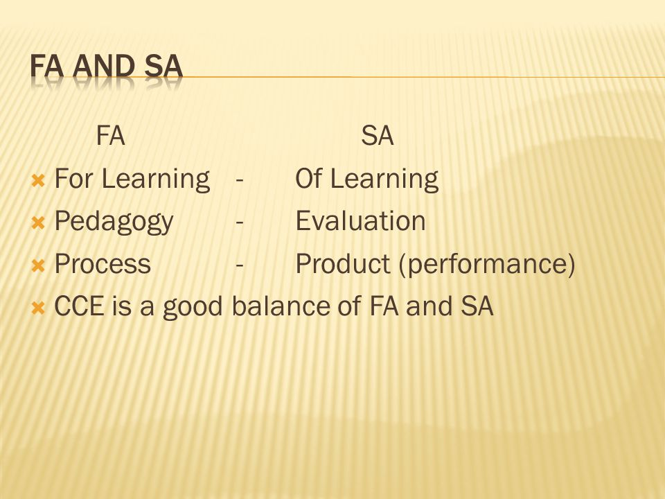 FA and SA FA SA For Learning - Of Learning Pedagogy - Evaluation