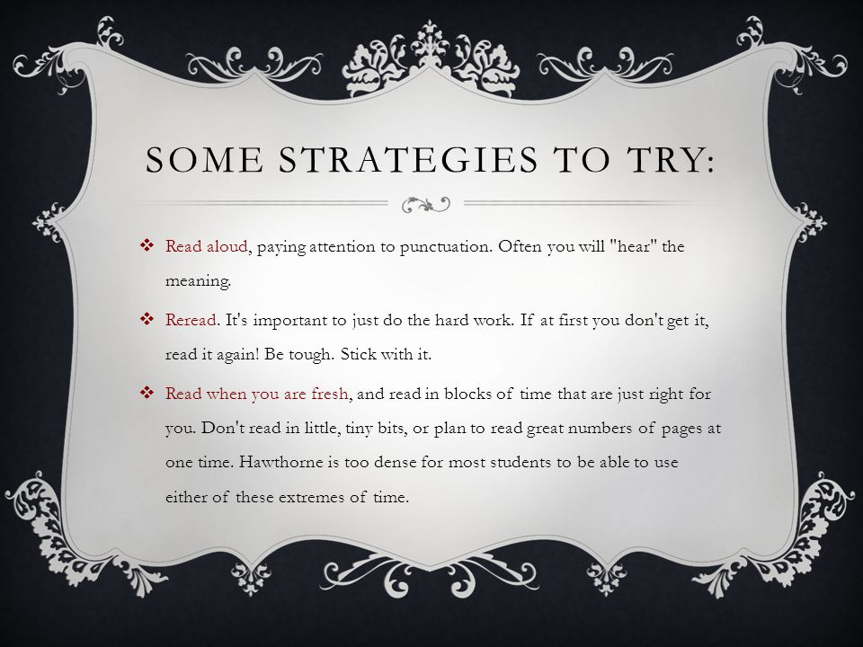 Some strategies to try: