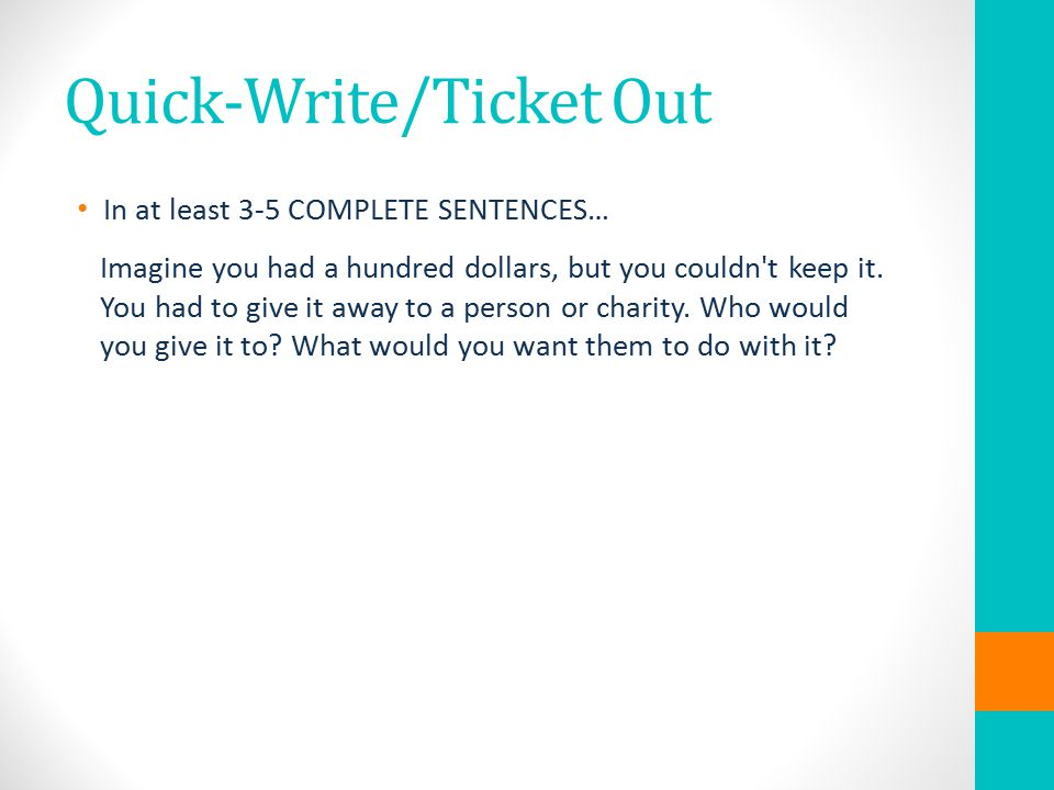Quick-Write/Ticket Out