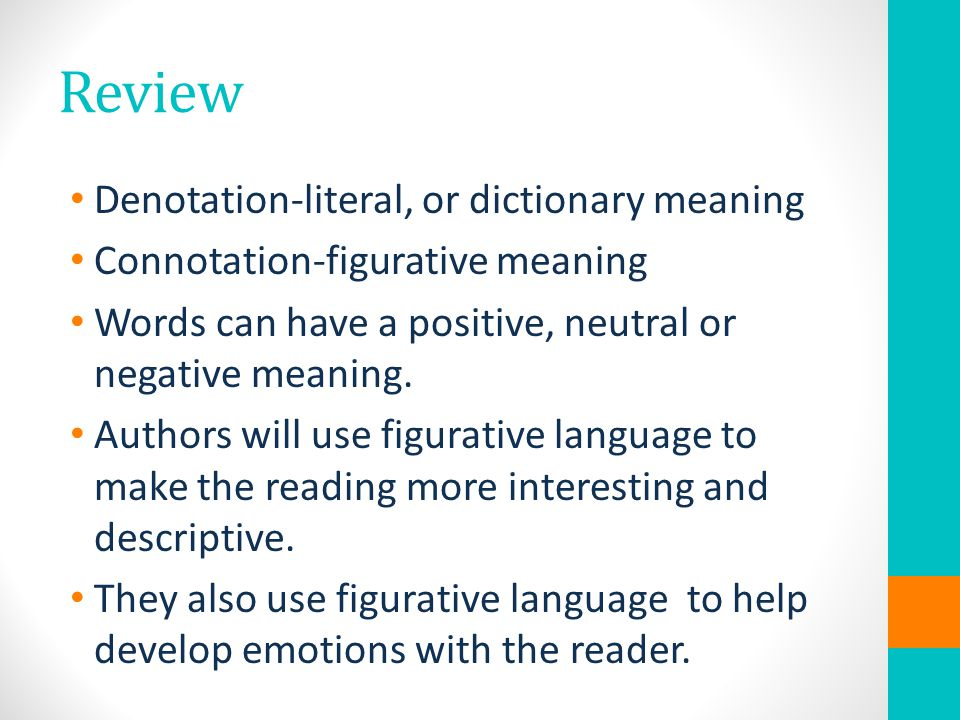 Review Denotation-literal, or dictionary meaning