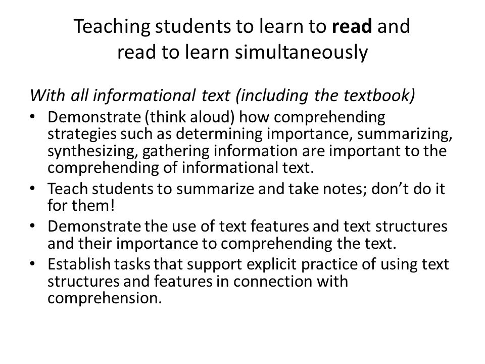 Teaching students to learn to read and read to learn simultaneously