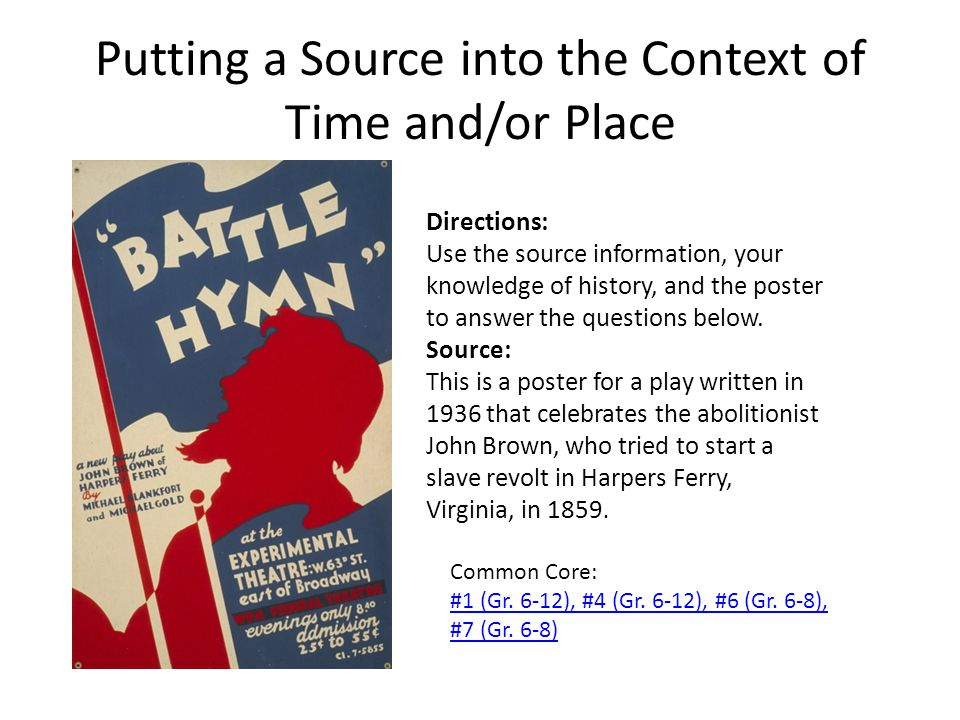 Putting a Source into the Context of Time and/or Place