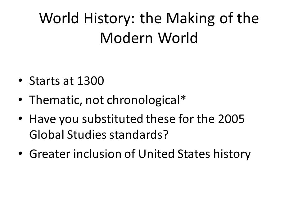 World History: the Making of the Modern World