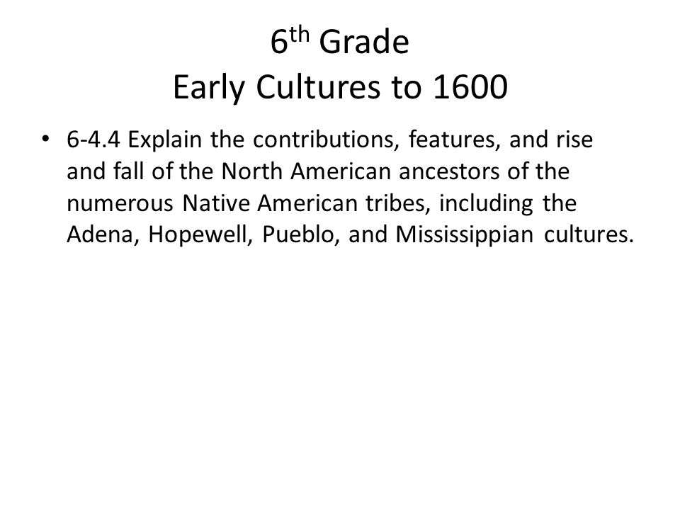 6th Grade Early Cultures to 1600
