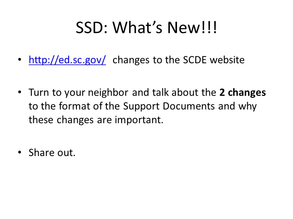 SSD: What's New!!! http://ed.sc.gov/ changes to the SCDE website