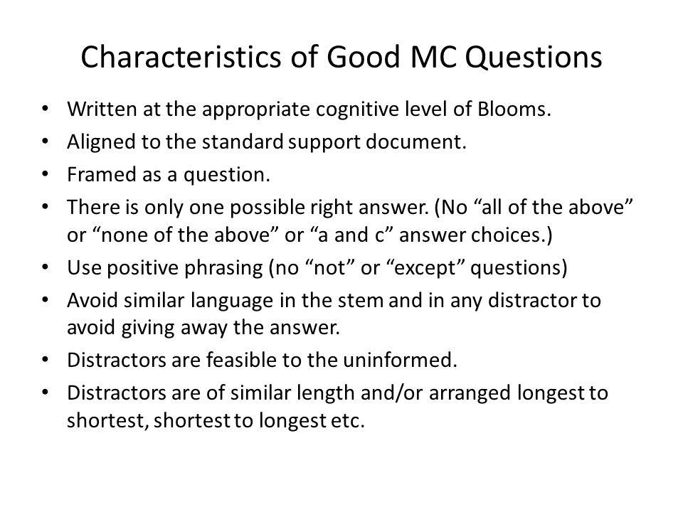 Characteristics of Good MC Questions