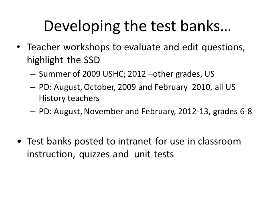 Developing the test banks…