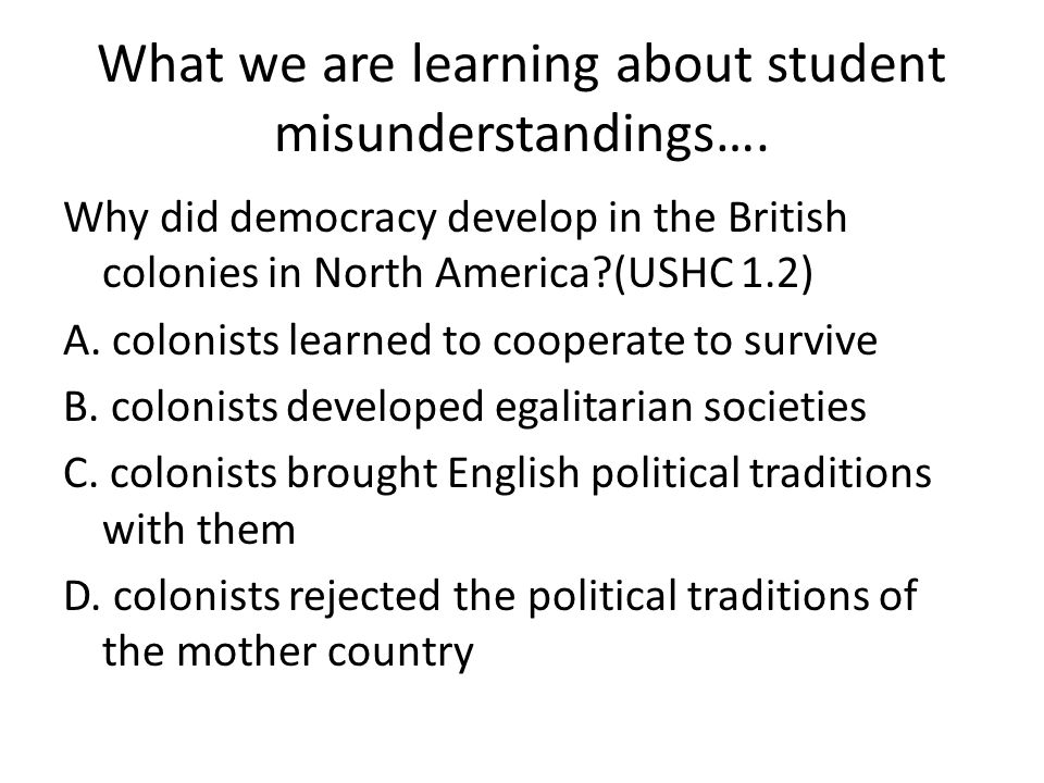What we are learning about student misunderstandings….