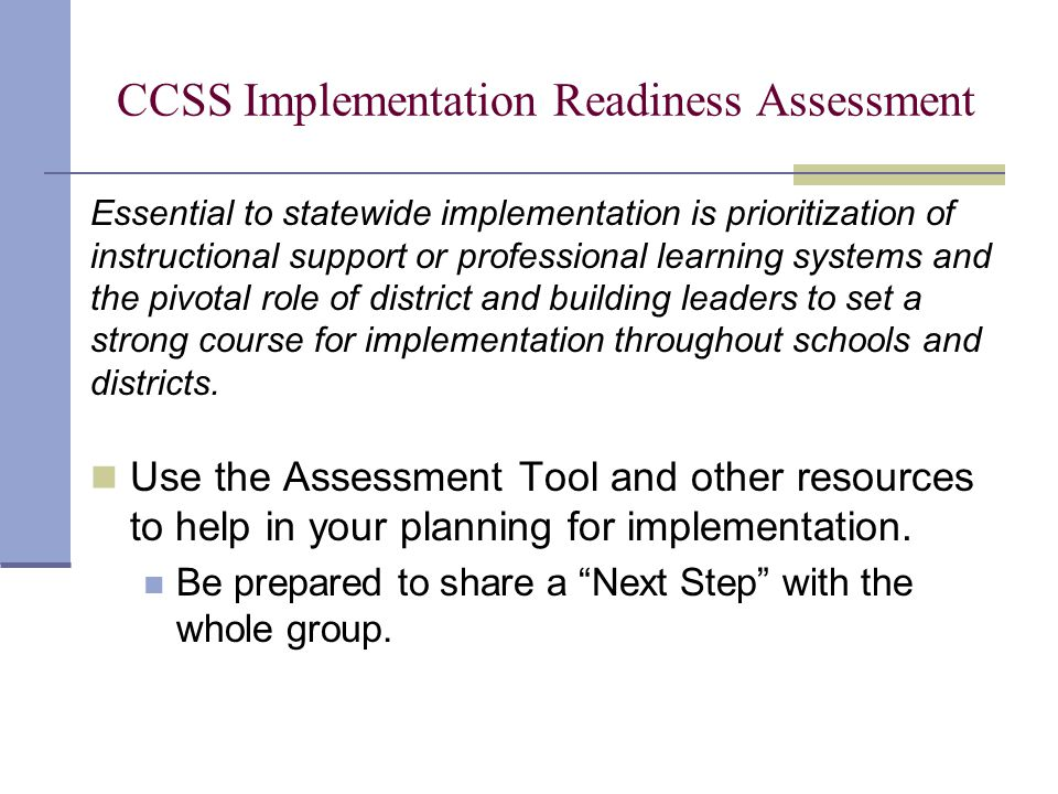 CCSS Implementation Readiness Assessment