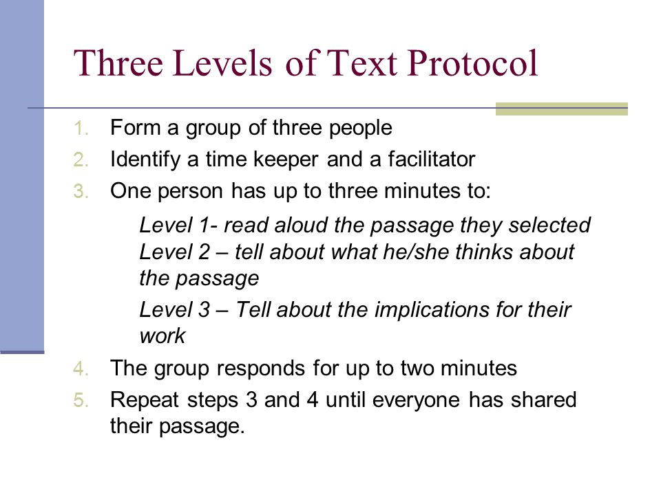 Three Levels of Text Protocol