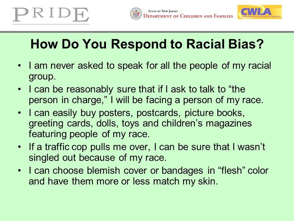 How Do You Respond to Racial Bias