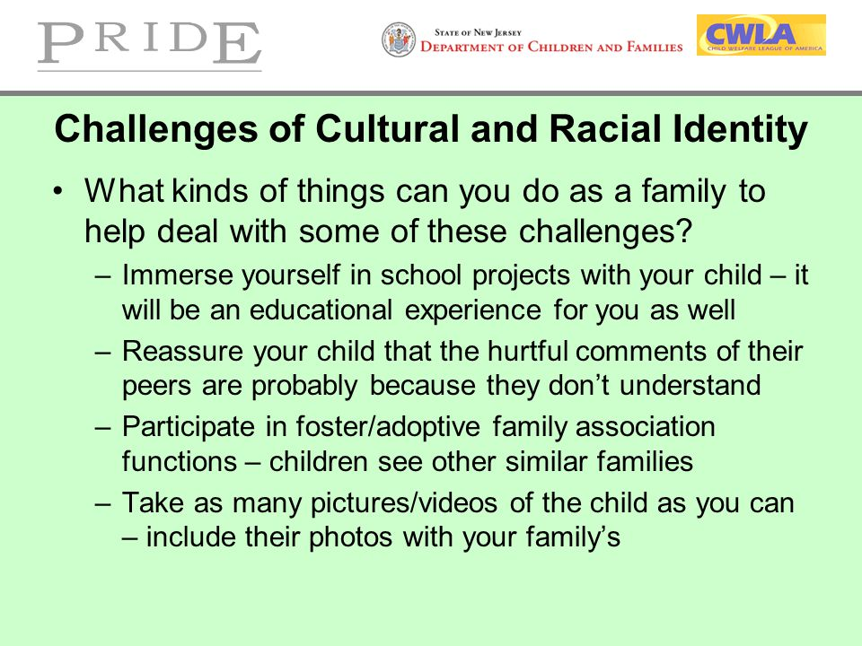 Challenges of Cultural and Racial Identity