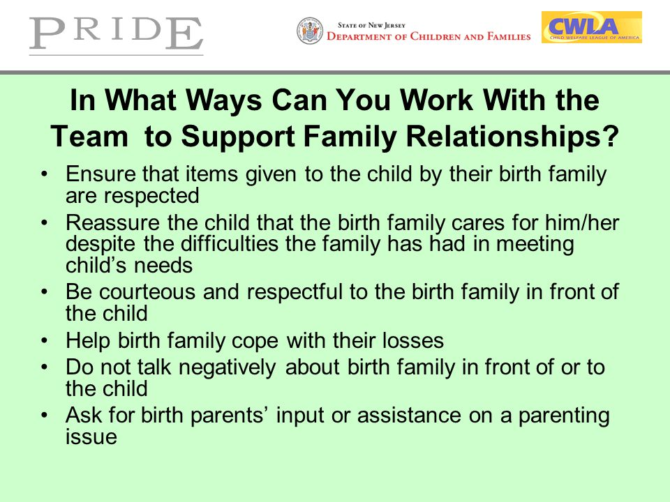 In What Ways Can You Work With the Team to Support Family Relationships