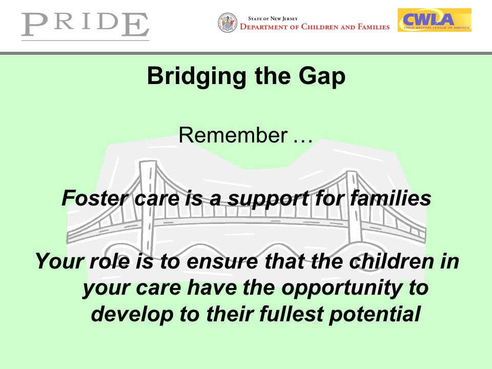 Foster care is a support for families