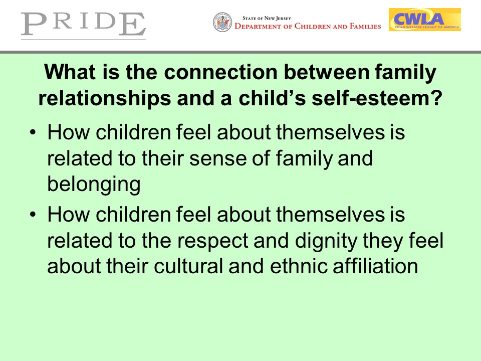 What is the connection between family relationships and a child's self-esteem