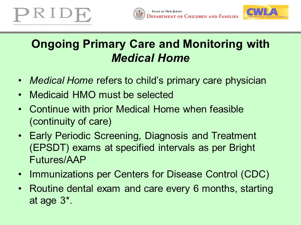 Ongoing Primary Care and Monitoring with Medical Home