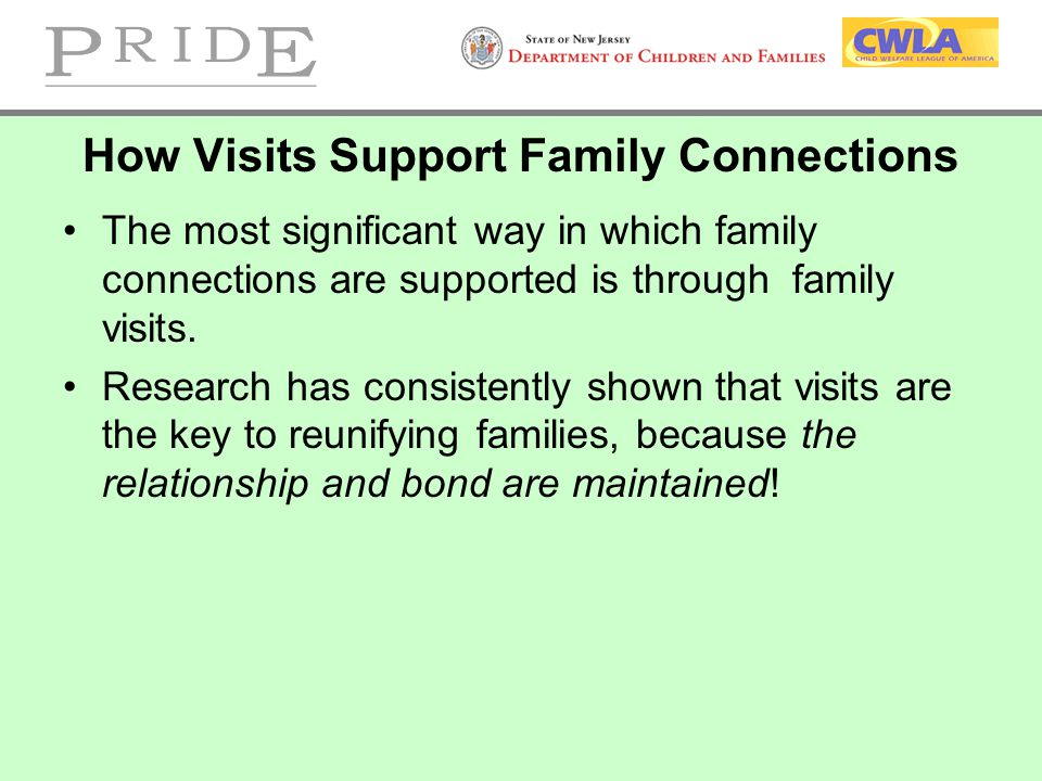 How Visits Support Family Connections