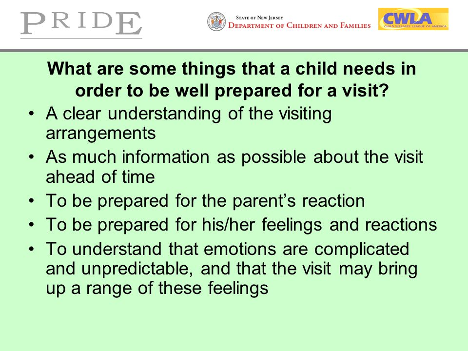 What are some things that a child needs in order to be well prepared for a visit