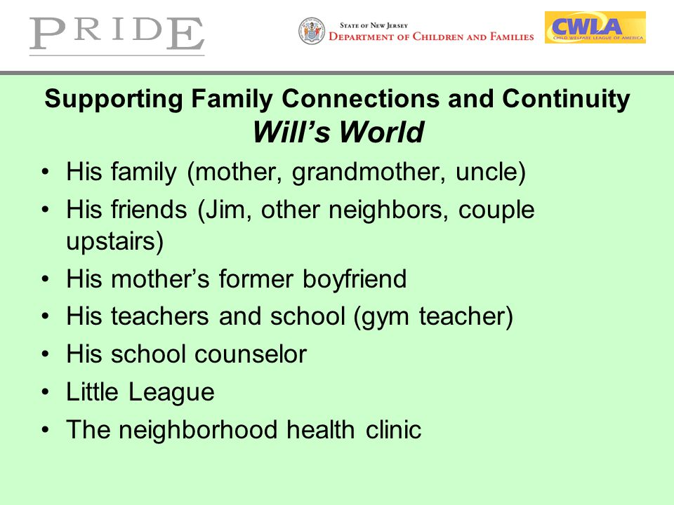 Supporting Family Connections and Continuity Will's World