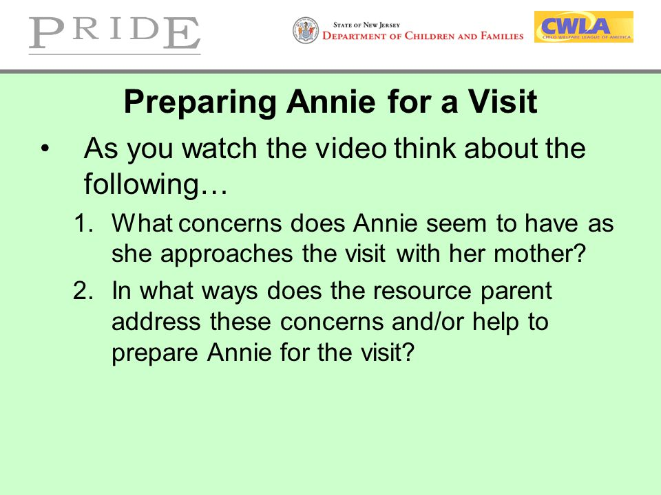 Preparing Annie for a Visit