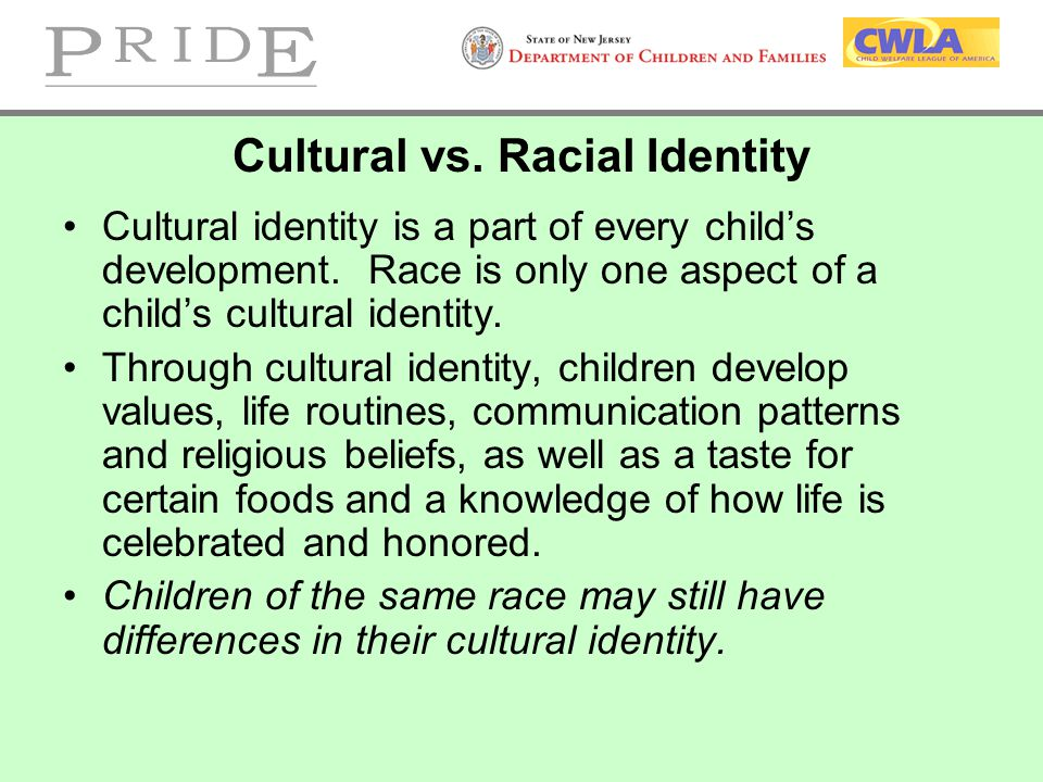 Cultural vs. Racial Identity