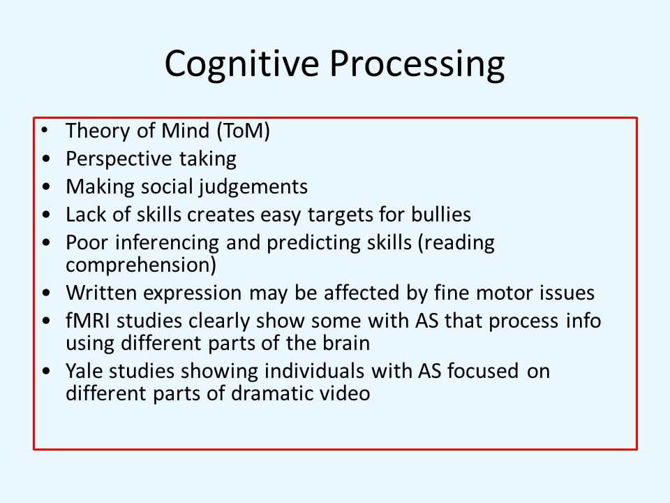 Cognitive Processing Theory of Mind (ToM) Perspective taking